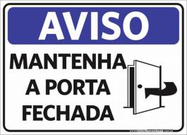 Sinalização Aviso Mantenha A Porta Fechada PVC ADESIVADO  4x0  Corte Reto Cód: 285090