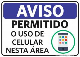 Sinalização Aviso Permitido O Uso De Celular PVC ADESIVADO  4x0  Corte Reto Cód: 250840