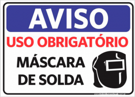 Sinalização Aviso Uso Máscara de Solda PVC ADESIVADO  4x0  Corte Reto Cód: 490545