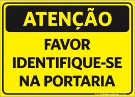 Sinalização Favor Identifique-se Na Portaria PVC ADESIVADO  4x0  Corte Reto Cód: 901595