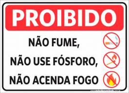 Sinalização Não Fume, Não Use Fósforo, Não Acenda Fogo PVC ADESIVADO  4x0  Corte Reto Cód: 156055