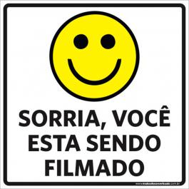 Sinalização Sorria Você Está Sendo Filmado PVC ADESIVADO  4x0  Corte Reto Cód: 366419