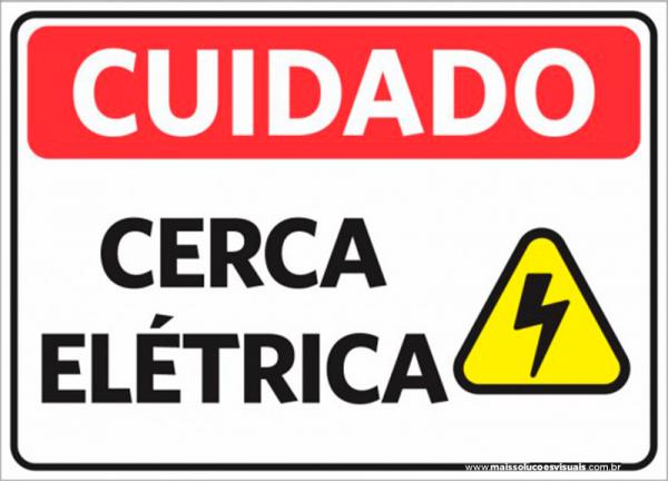 Sinalização Cuidado Cerca Elétrica